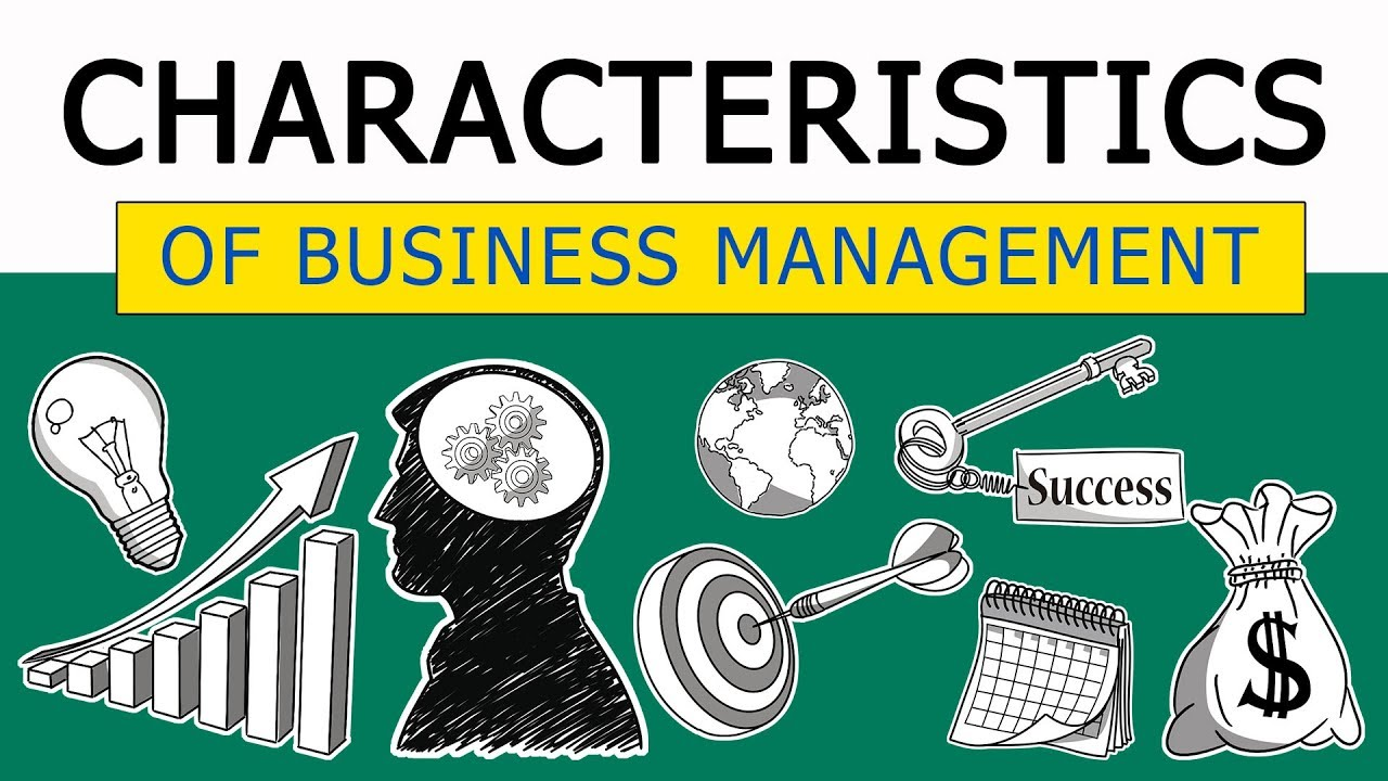Characteristics of Business Management | Business ...